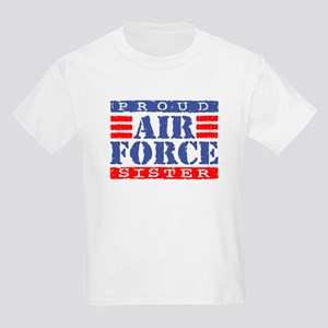 Proud Air Force Sister Kids Light T-Shirt