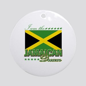 I am the Jamaican Dream Ornament (Round)