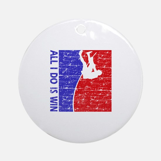 All I do is win Pole Vault designs Ornament (Round