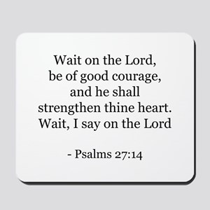 Psalms 27:14 Mousepad