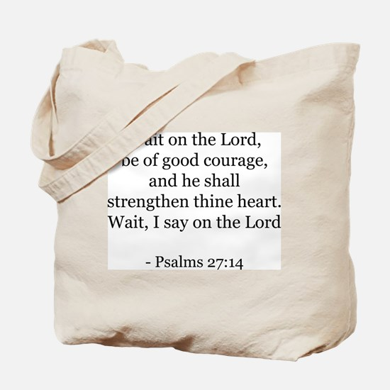 Psalms 27:14 Tote Bag