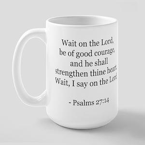 Psalms 27:14 Large Mug