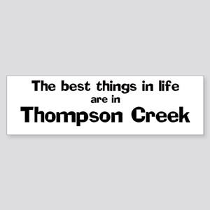 Thompson Creek: Best Things Bumper Sticker