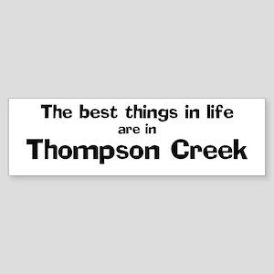 Thompson Creek: Best Things Bumper Sticker