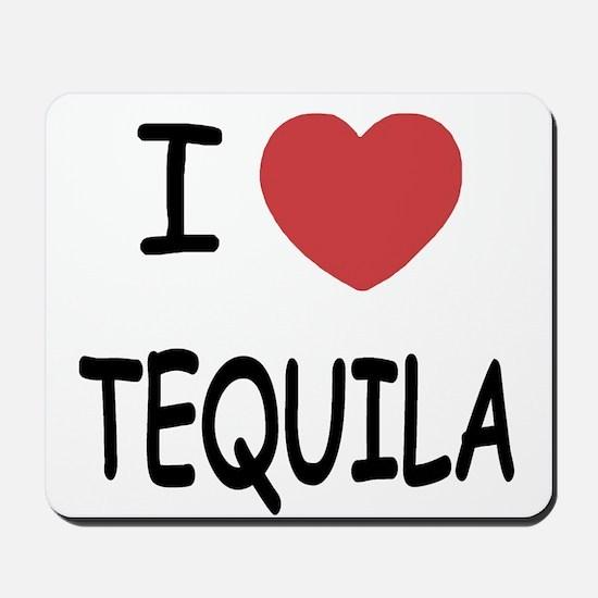 I heart tequila Mousepad
