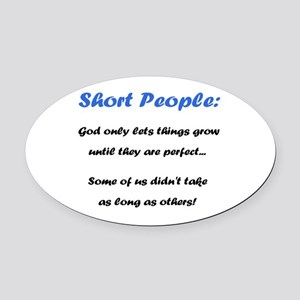 Short People Oval Car Magnet