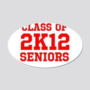 Class of 2K12 (Red Text) 22x14 Oval Wall Peel
