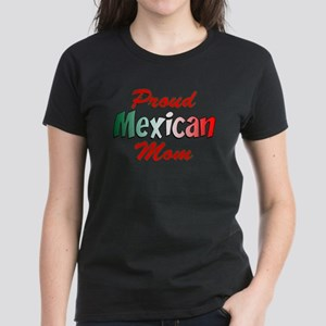 Proud Mexican Mom Women's Dark T-Shirt