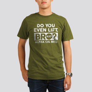 Alpha Chi Rho Do You Lift T-Shirt