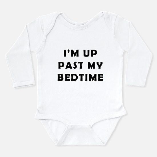 Im up past my bedtime Long Sleeve Infant Bodysuit