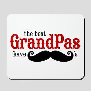 Best Grandpas Have Mustaches Mousepad