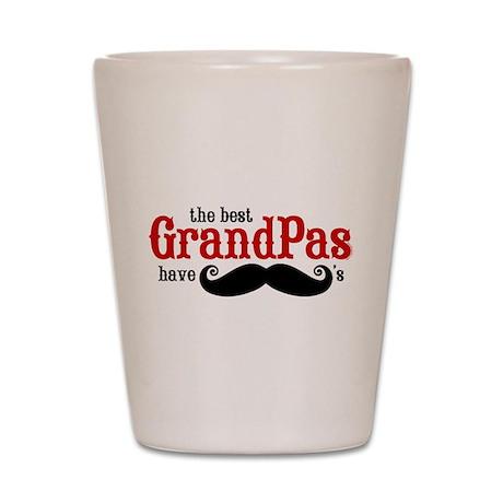 Best Grandpas Have Mustaches Shot Glass