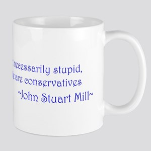 John Stuart Mill - Conservative 10x13 Mug