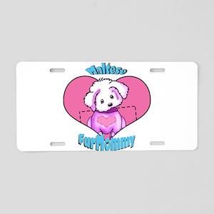 Maltese Fur Mommy Aluminum License Plate