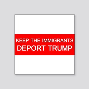 Deport Trump Sticker