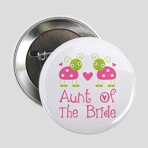 "Aunt of the Bride Ladybug 2.25"" Button"