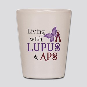 Living with Lupus APS Shot Glass