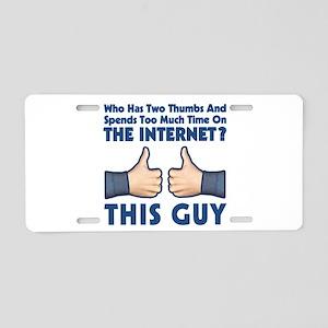 Internet Thumbs Aluminum License Plate