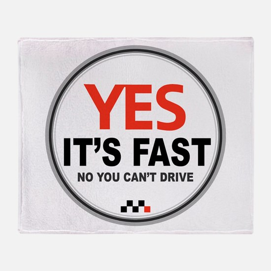 Yes Its Fast copy2.png Throw Blanket