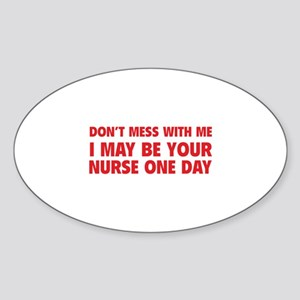 Don't Mess With Me Sticker (Oval)