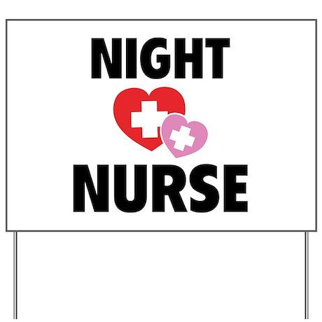 Night Nurse Yard Sign
