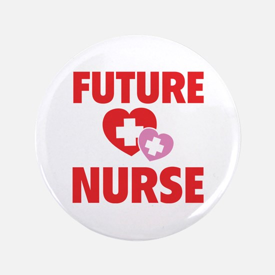 "Future Nurse 3.5"" Button"