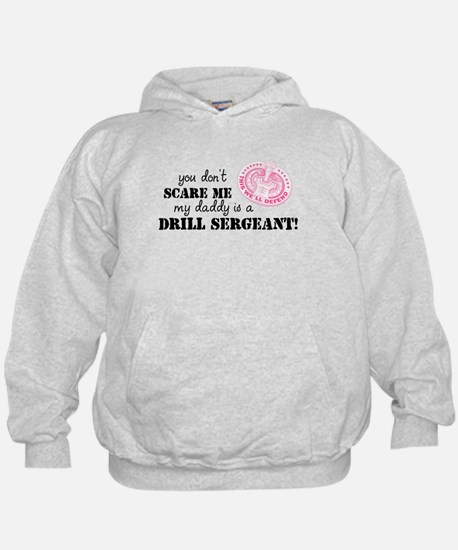 My Daddy is a Drill Sergeant Hoodie