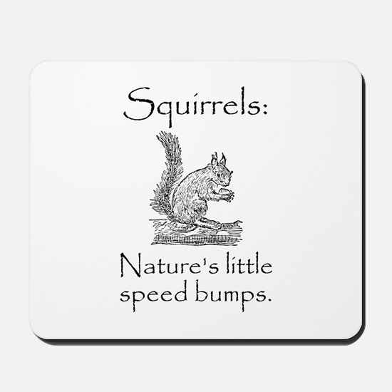Squirrel Speed Bump Mousepad