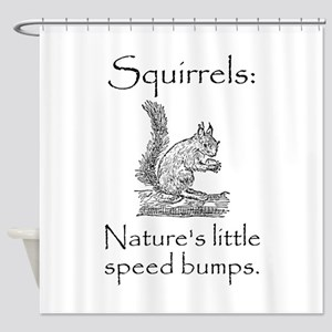 Squirrel Speed Bump Shower Curtain