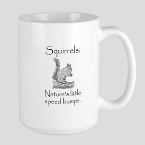 Squirrel Speed Bump Large Mug