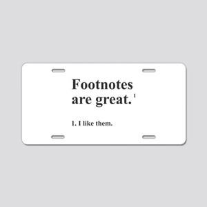 Footnotes Aluminum License Plate