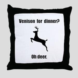 Venison Deer Pun Throw Pillow