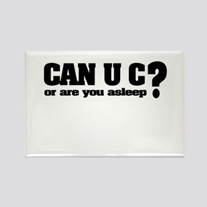 Can U C? Rectangle Magnet