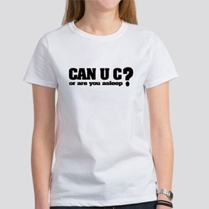 Can U C? Women's T-Shirt