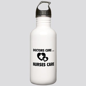 Doctors Cure ... Nurses Care Stainless Water Bottl