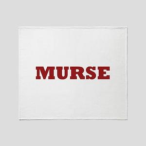 Murse - Male Nurse Throw Blanket