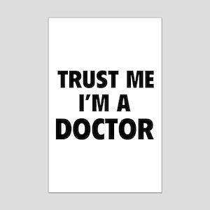 Trust Me I'm A Doctor Mini Poster Print