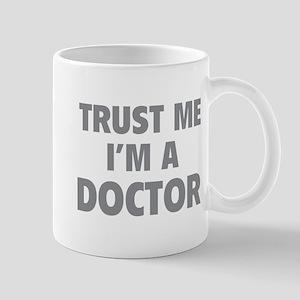 Trust Me I'm A Doctor Mug