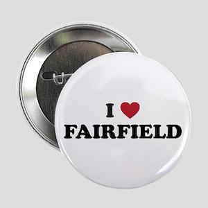 "I Love Fairfield California 2.25"" Button"