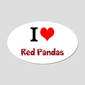 I Love Red Pandas 22x14 Oval Wall Peel