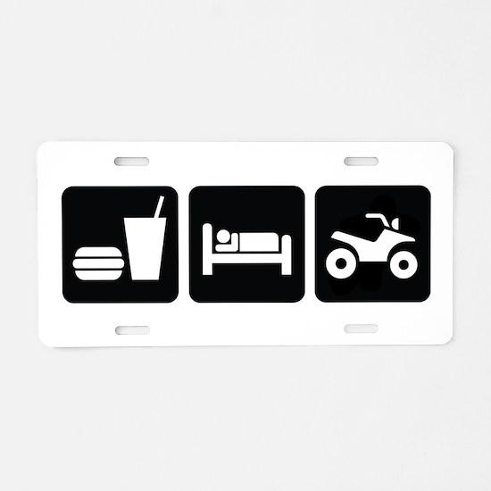 Eat Sleep ATV Aluminum License Plate