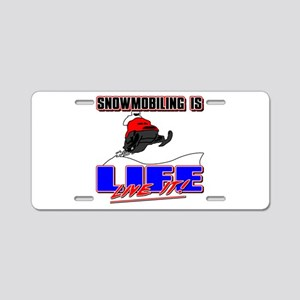 Snowmobile Life Aluminum License Plate