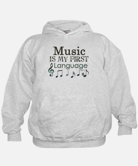 Music is my first Language Hoodie