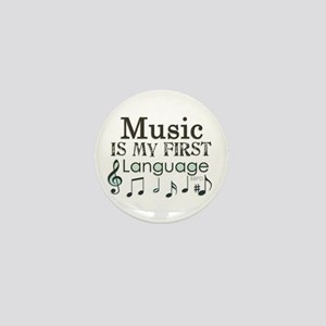 Music is my first Language Mini Button