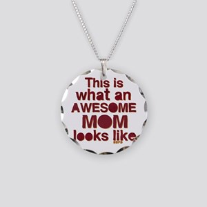 This is what an awesome mom looks like Necklace Ci