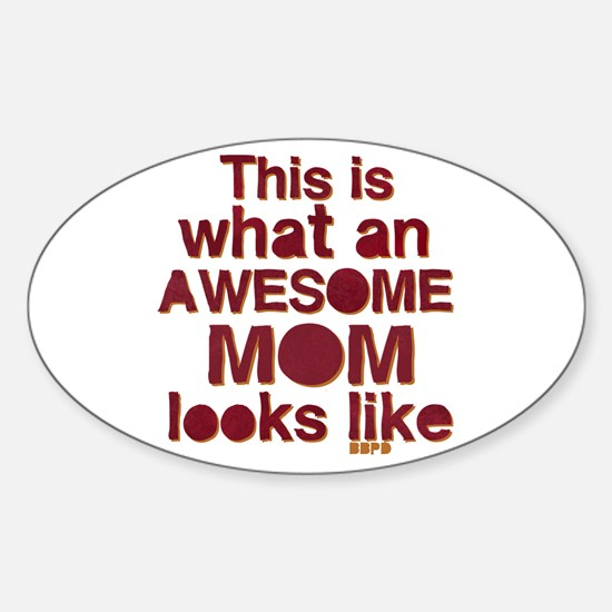 This is what an awesome mom looks like Decal
