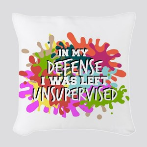 In my defense I was left insup Woven Throw Pillow