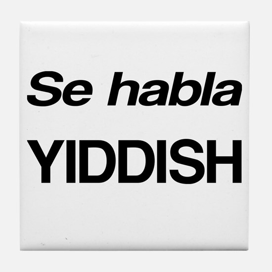 Se Habla Yiddish Tile Coaster