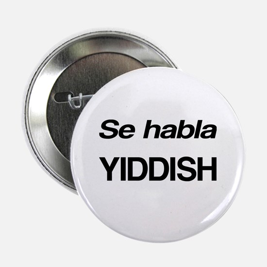 "Se Habla Yiddish 2.25"" Button"