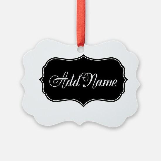 ADD NAME nameplate Ornament